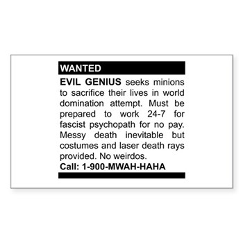 Evil Genius Personal Ad Rectangle Sticker | Gifts For A Geek | Geek T-Shirts