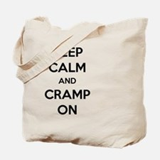 Keep Calm And Cramp On Tote Bag