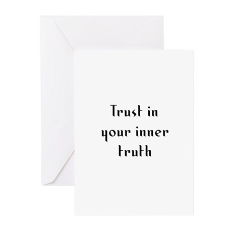 Trust in your inner truth Greeting Cards (Pk of 10