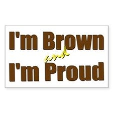 I'm Brown & I'm Proud Rectangle Decal