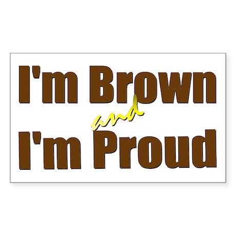 I'm Brown & I'm Proud Rectangle Sticker