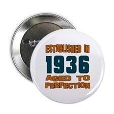 """Established In 1936 2.25"""" Button"""