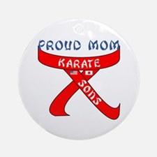 Proud Karate Mom Sons Ornament (Round)