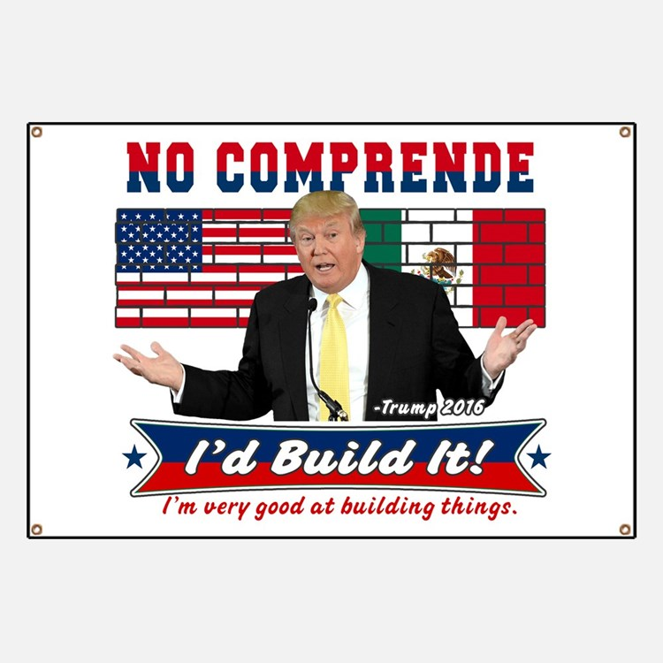 Trump 2016 Mexico US Wall Banner