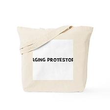 Aging Protestor Tote Bag
