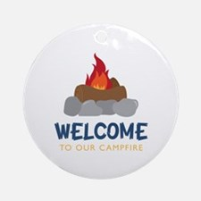 Welcome To Campfire Round Ornament