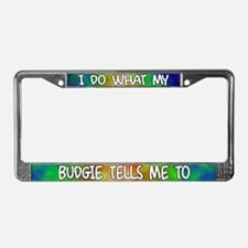 Do what Budgie License Plate Frame