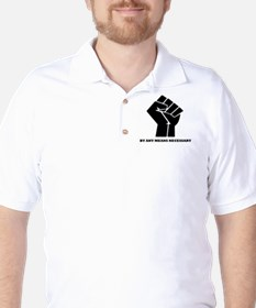 By Any Means Necessary Golf Shirt