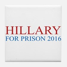 Hillary For Prison Tile Coaster