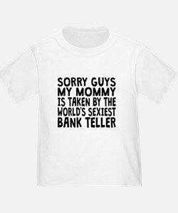 Mommy Is Taken By The Worlds Sexiest Bank Teller T