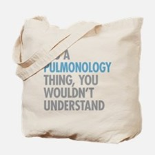 Pulmonology Thing Tote Bag