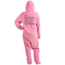 Pulmonology Thing Footed Pajamas