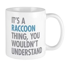 Raccoon Thing Mugs