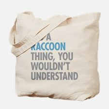 Raccoon Thing Tote Bag