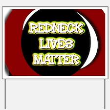 Neon Redneck Lives Matter Black Round Yard Sign