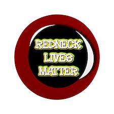 Neon Redneck Lives Matter Black Round Button