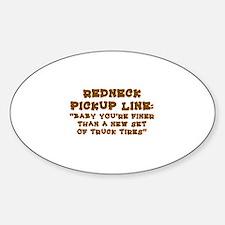 REDNECK PICKUP LINE:  Decal