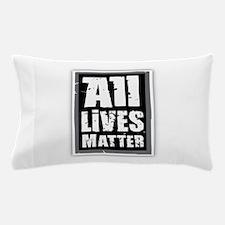All Lives Matter Pillow Case