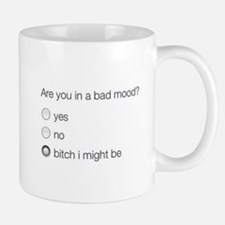Are you in a bad mood ? Mugs