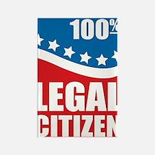 100% Legal Citizen Rectangle Magnet