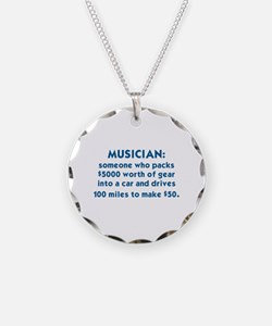 MUSICIAN: SOMEONE WHO PACKS  Necklace