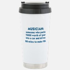 MUSICIAN: SOMEONE WHO P Stainless Steel Travel Mug