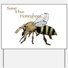 Save the Honeybees! Yard Sign