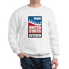Proud U.S. Citizen Sweatshirt