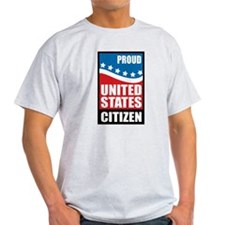 Proud U.S. Citizen T-Shirt