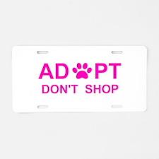 Cool Adopt dont shop Aluminum License Plate