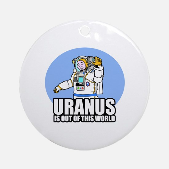 Uranus is Out of This World Round Ornament