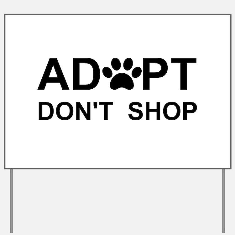 Cute Adopt Yard Sign