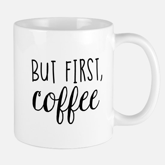 Cute Coffee humor Mug