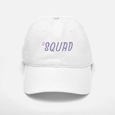 #Squad Baseball Baseball Baseball Cap