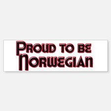 Proud to be Norwegian Bumper Bumper Bumper Sticker