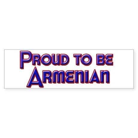 Proud to be Armenian Bumper Sticker