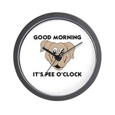 DOGS - GOOD MORNING IT'S PEE O'CLOCK Wall Clock
