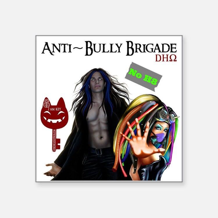 Anti Bully Brigade ~ Dhorigins Worldwide Sticker