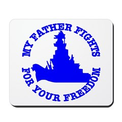 My Father Fights For Your Fre Mousepad