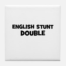 English Stunt Double Tile Coaster