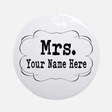 Wedding Mrs. Round Ornament