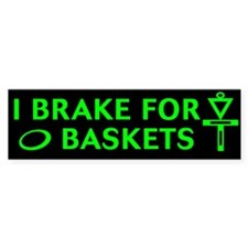 3-brake 4 bask grn on blk Bumper Bumper Sticker