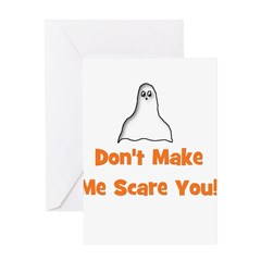 Don't Make Me Scare You! (gho Greeting Card