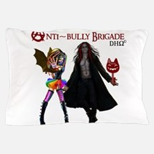 Anti~Bully Brigade DHO II Pillow Case