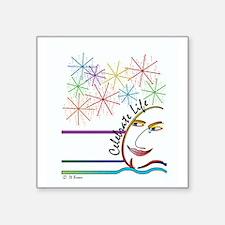 "Celebrate Life - English Square Sticker 3"" x 3"""