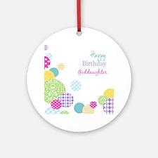 Happy Birthday God Daughter Round Ornament