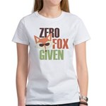 Zero Fox Given Women's T-Shirt