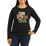 Zero Fox Given Women's Long Sleeve Dark T-Shirt
