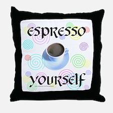 ESPRESSO YOURSELF Throw Pillow