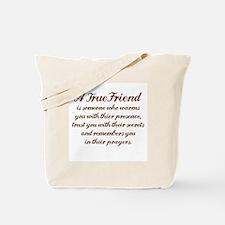 A TRUE FRIEN IS Tote Bag